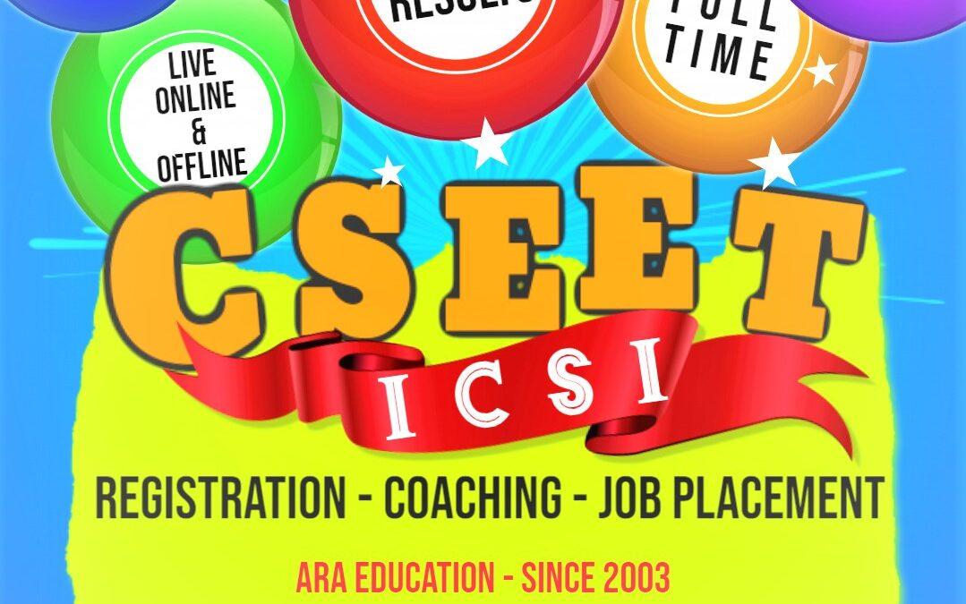 ADMISSION IS OPENED AT ARA EDUCATION FOR CSEET JULY EXAM – 2021