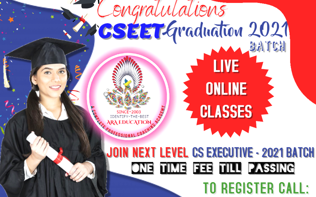 ADMISSION FOR CS EXECUTIVE IS OPENED NOW AT ARA EDUCATION FOR DECEMBER EXAM
